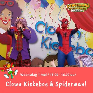 Clown Kiekeboe en Spiderman komen naar Bungelland!