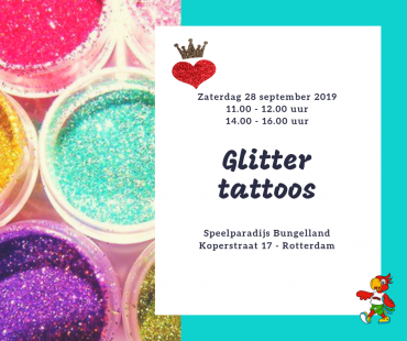 Glittertattoos in Bungelland!